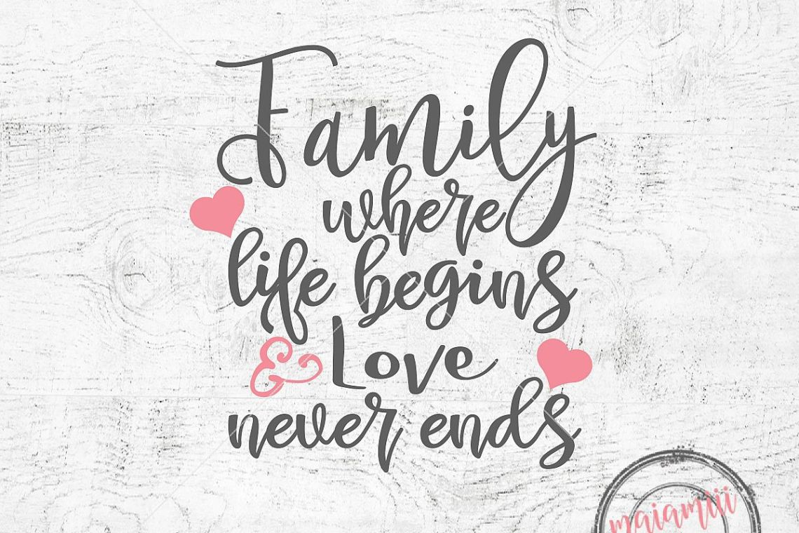 Download Family Where Life Begins And Love Never Ends Svg Family ...