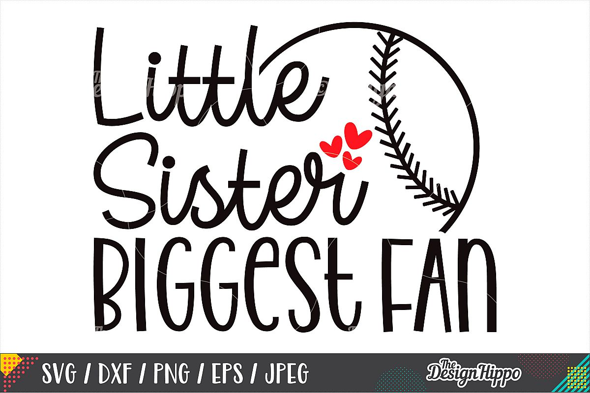 Little Sister Biggest Fan SVG, Baseball, Softball, SVG PNG