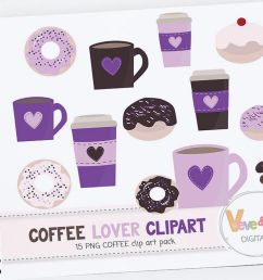 donuts and coffee clipart set coffee clipart donuts clipart coffee lover food [ 1158 x 772 Pixel ]