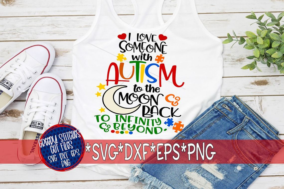 Download I Love Someone With Autism To The Moon and Back SVG
