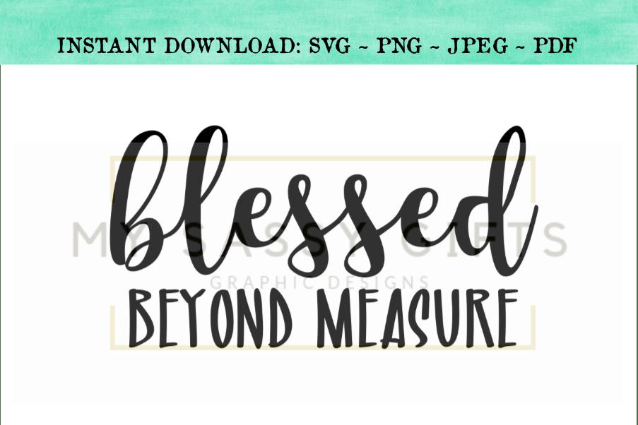 Download Blessed Beyond Measure Inspirational SVG Design