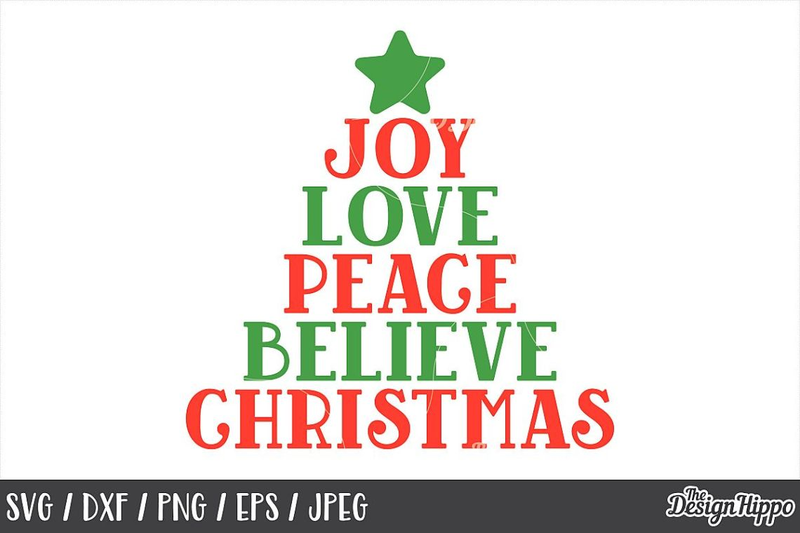 Download Joy Love Peace Believe Christmas, SVG, PNG, DXF, Cut Files