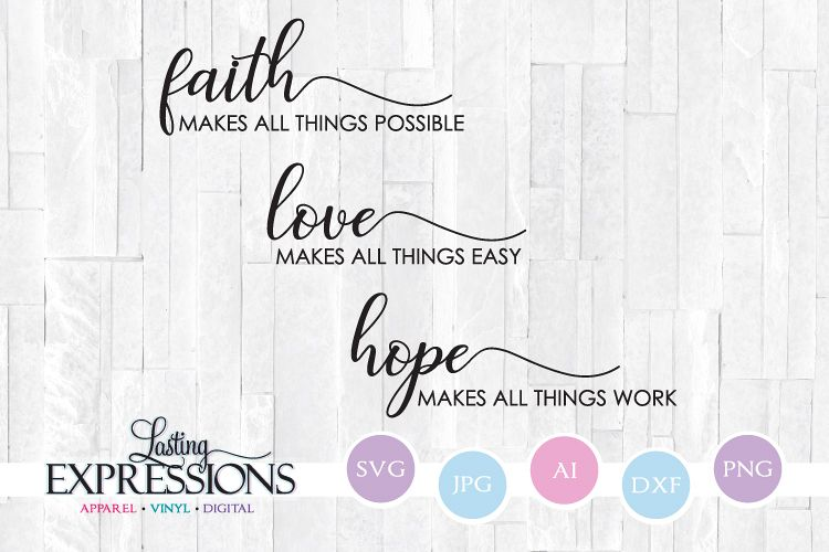 Download Faith Love Hope // SVG Craft Quote (209230) | SVGs ...