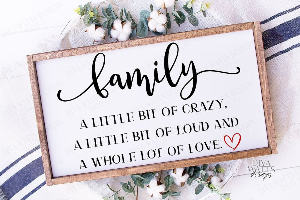 Download Family A Little Bit Of Crazy & A Whole Lot Of Love - SVG ...