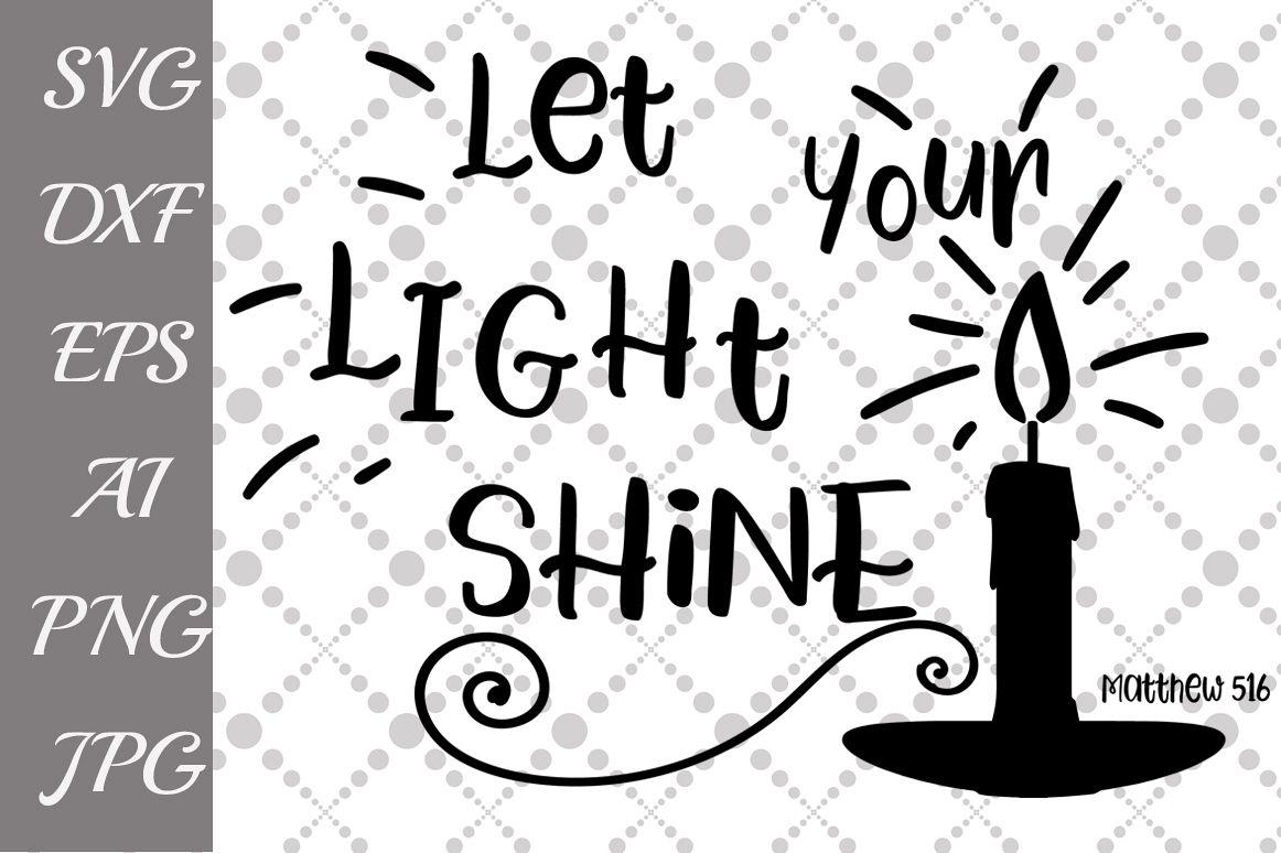Let Your Light Shine Svg