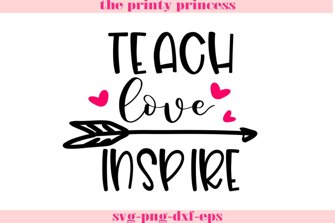 Download Teach Love Inspire svg, Teacher svg design file