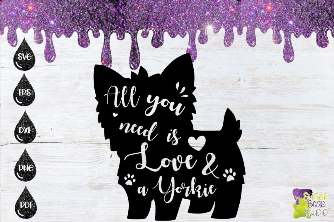 Download All You Need Is Love and A Yorkie SVG