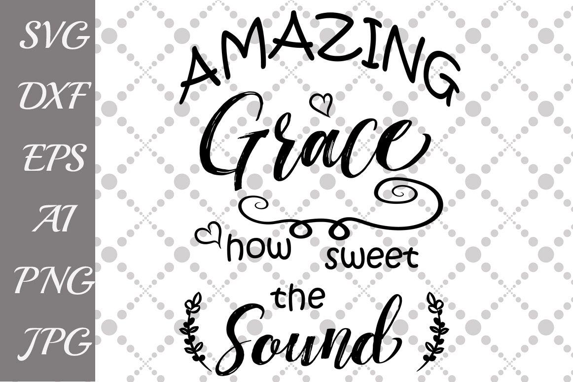 Amazing Grace Svg