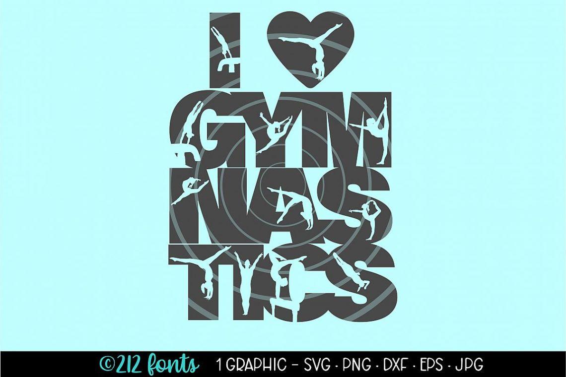 Download I Love Gymnastics Gymnast Clip Art File DXF PNG JPG SVG ...