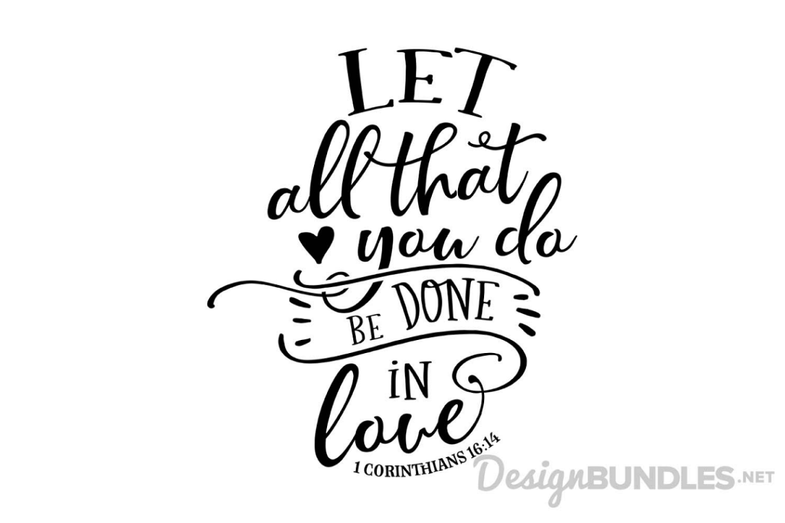 Download Let all that you do be done in love