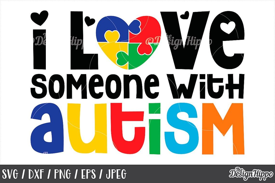 Download Autism Awareness, I Love Someone With Autism, SVG DXF PNG