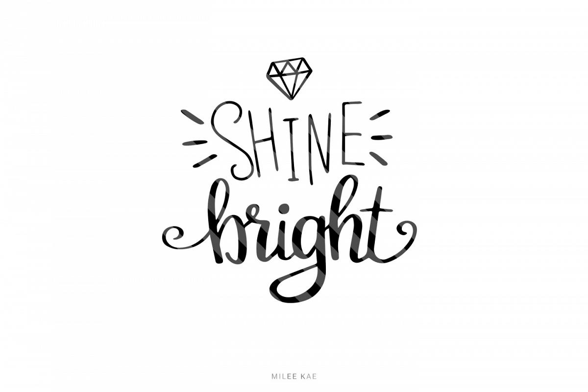 Shine bright SVG, Cutting file, Decal