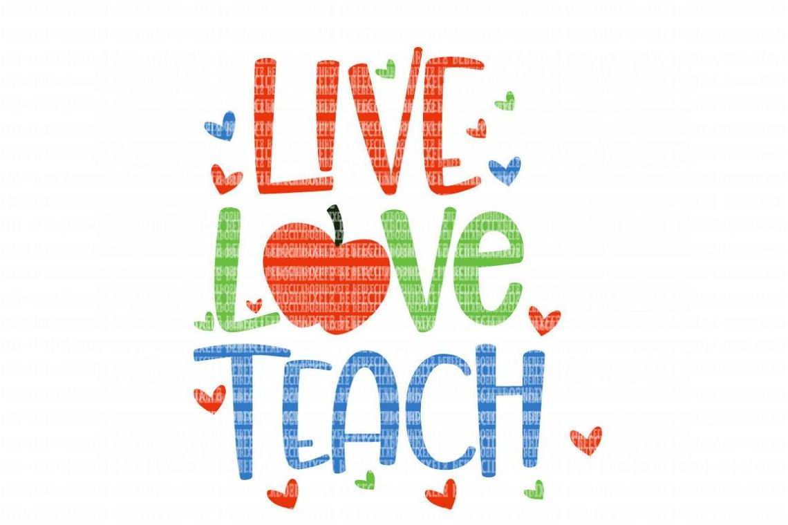 Download Live Love Teach SVG Files for Silhouette and Cricut Design ...