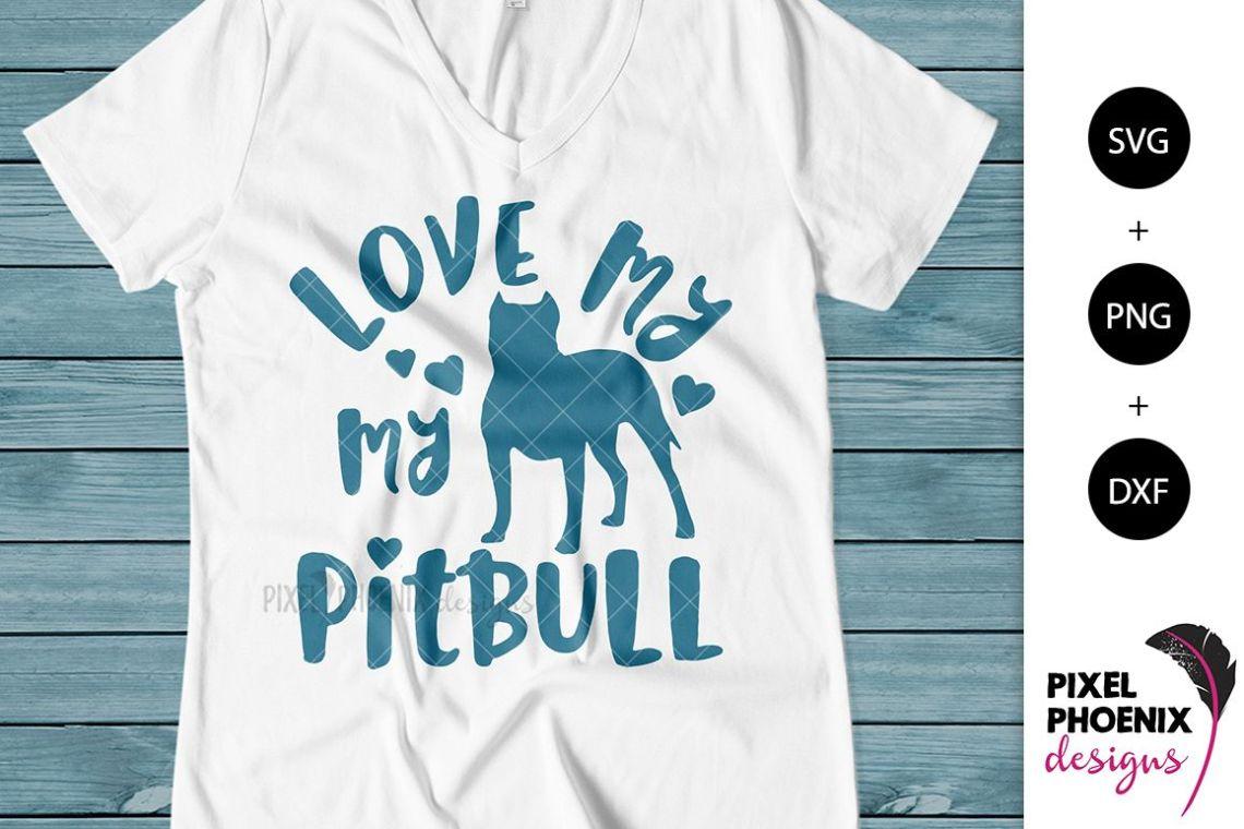 Download Dog SVG Love My Pitbull SVG (196970) | SVGs | Design Bundles