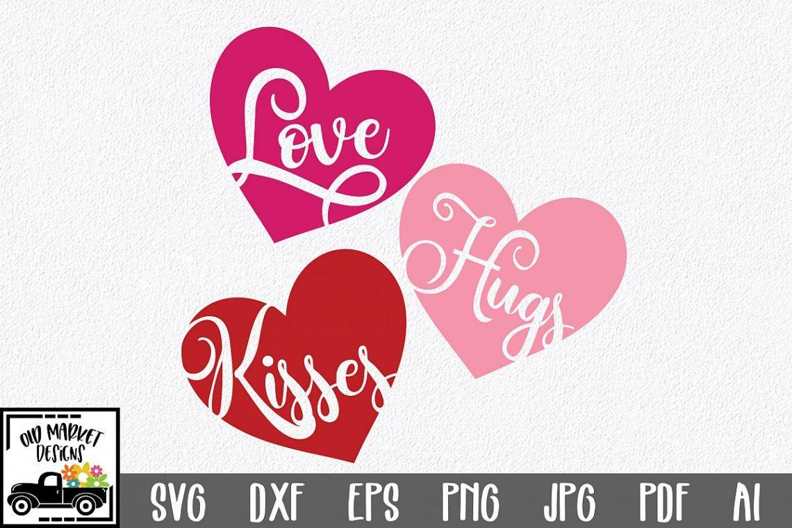 Download Love Hugs Kisses SVG Cut File - Valentine SVG EPS DXF PNG