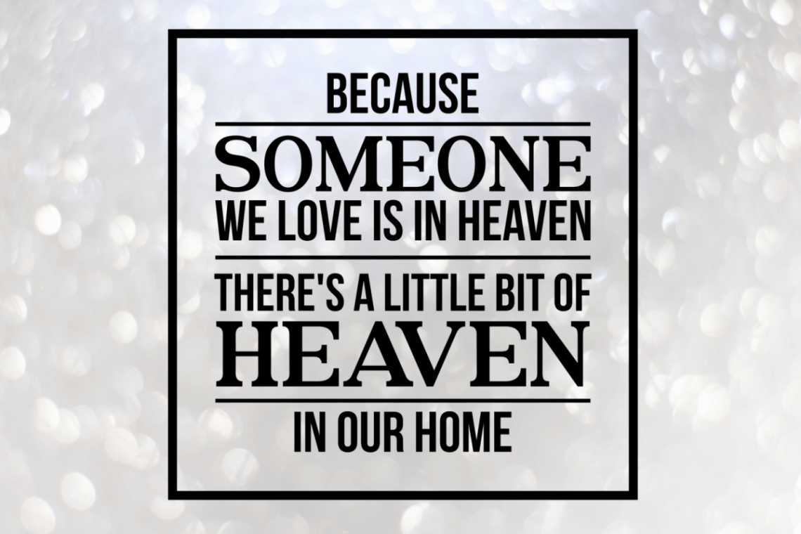 Download Because someone we love is in heaven svg, memorial svg ...