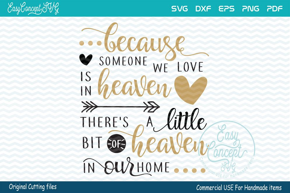 Download Because Someone We Love Is In Heaven (48599) | SVGs ...