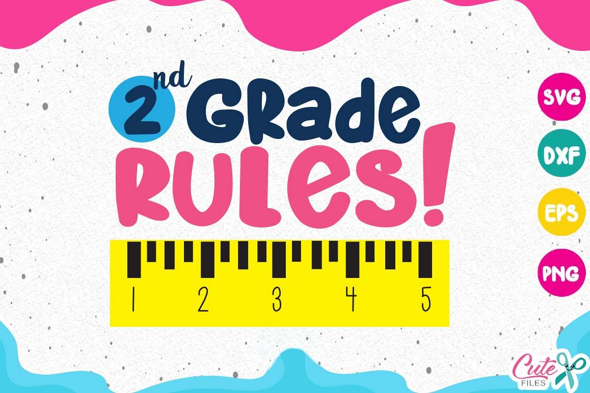 2nd Grade Rules Svg Second Grade Life Back To School