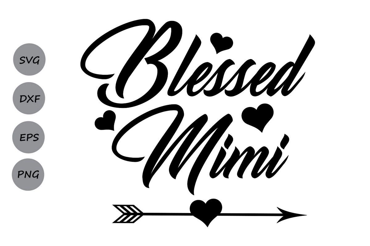 blessed mimi svg mimi