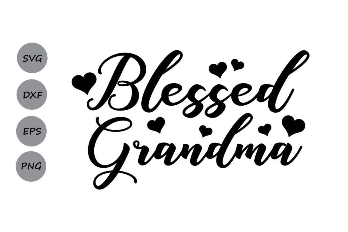 Download Blessed Grandma SVG, Mother's Day SVG, grandma SVG ...