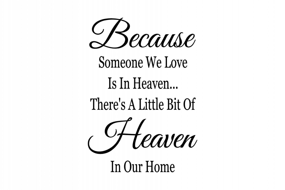 Download Because Someone We Love Is In Heaven svg (428407) | SVGs ...