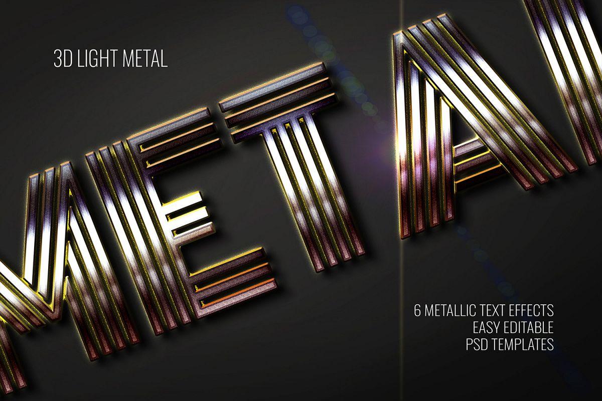 3D Light Metal Text Effect - 6 Editable PSD Templates