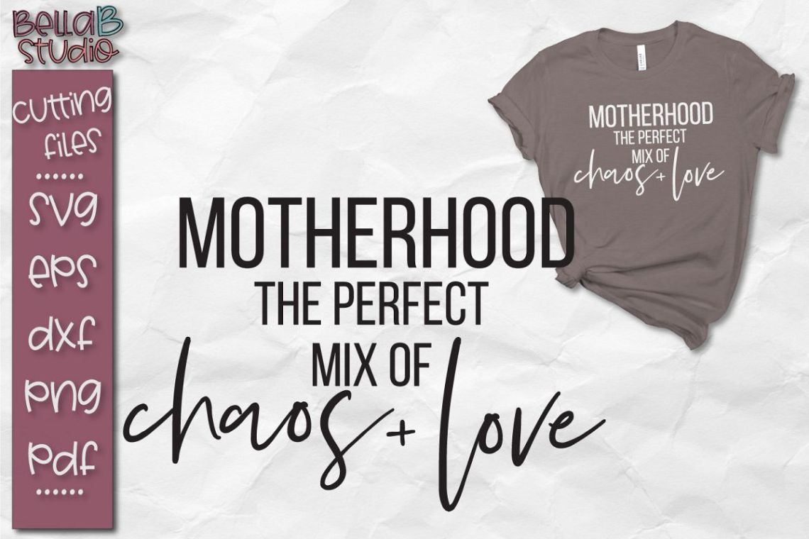 Download Motherhood SVG, Chaos and Love SVG (112728) | SVGs ...