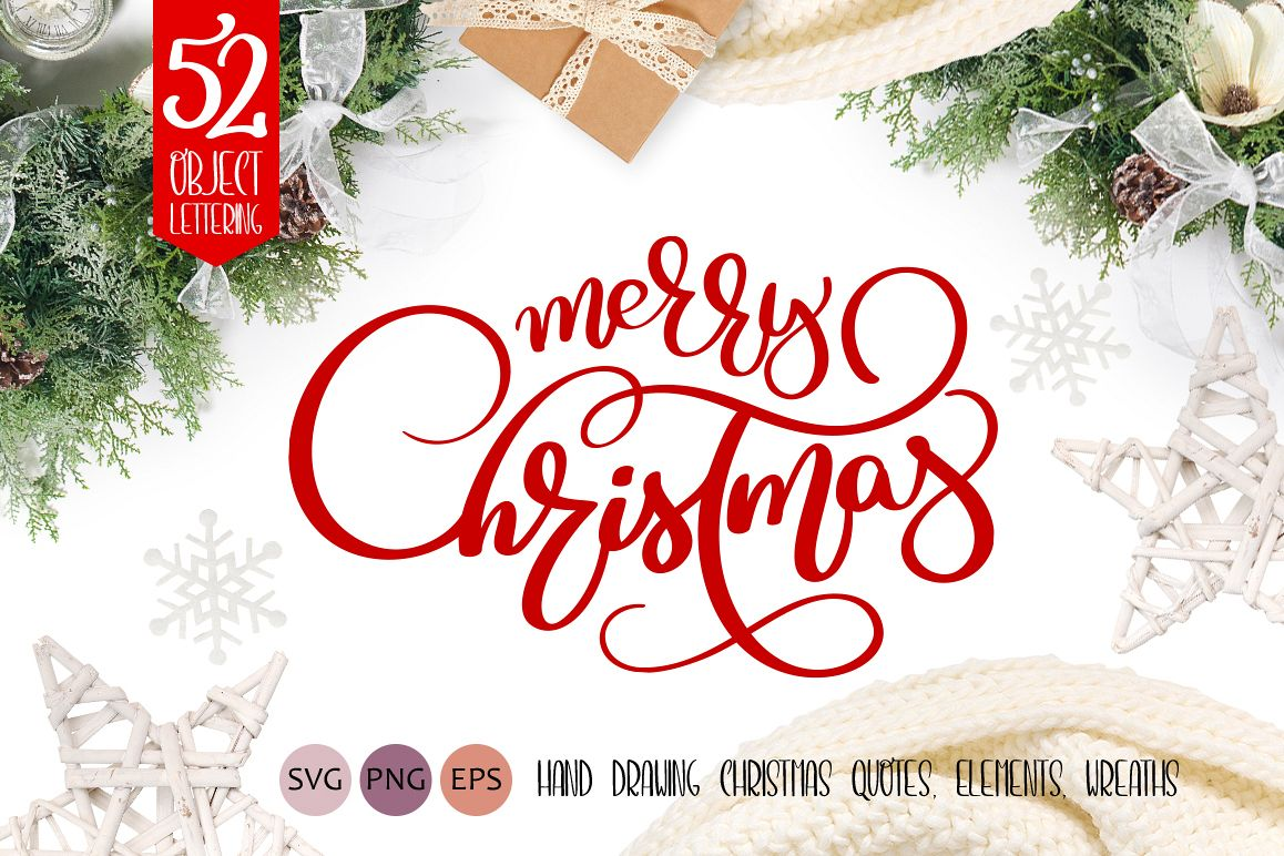 Merry Christmas Quotes And Objects Calligraphy Collection