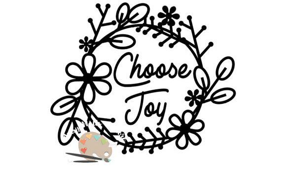 Download Choose Joy svg CUT file, Positive thinking svg for ...