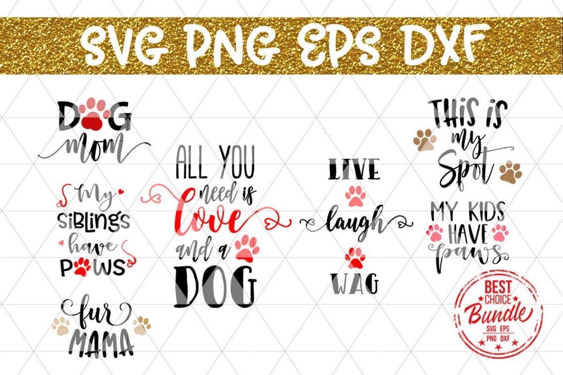 Download Dog Bundle SVG Cut File, Dog Lover SVG, Dog Mom, EPS DXF PNG
