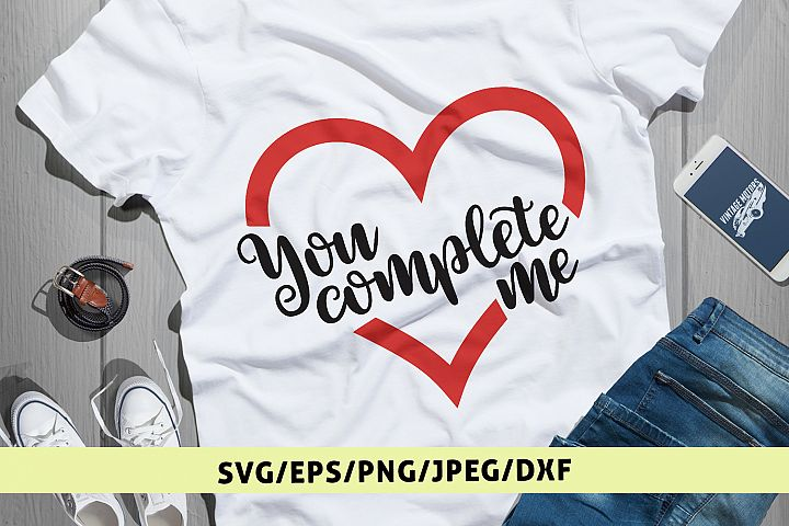 Download You Complete Me - Love SVG EPS DXF PNG
