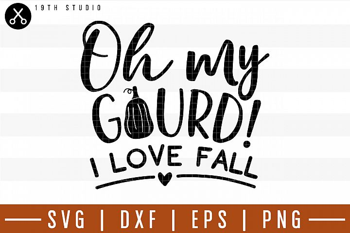 Download Oh my gourd I love fall SVG | M29F13 (186039) | SVGs ...