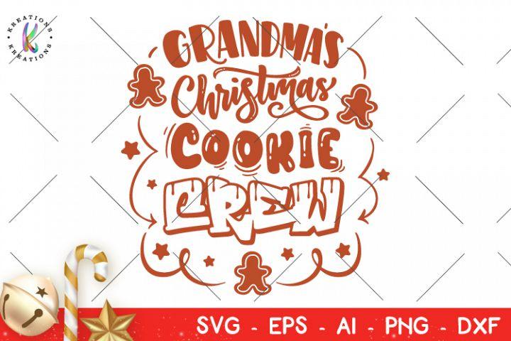 Download Christmas svg Grandma's Christmas CookieCrew svg Cookies svg