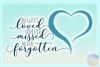 Download Always Loved Forever Missed Never Forgotten Memorial Quote