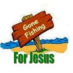 Gone Fishing for Jesus
