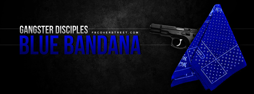 Gangster Quotes Facebook Wallpaper Gangster Disciples Blue Bandana Facebook Cover