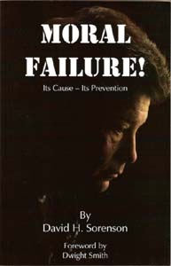 Moral Failure - Its Cause - Its Prevention