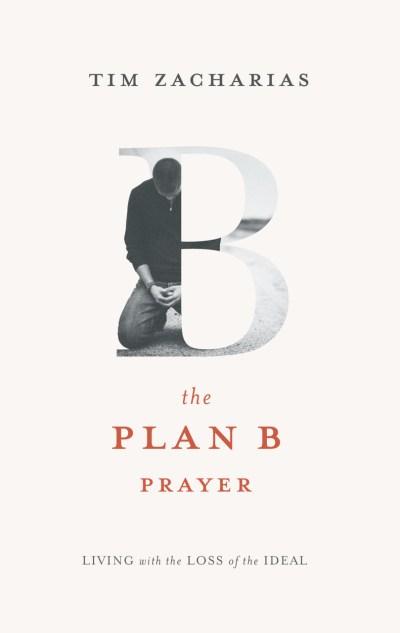 Plan B Prayer
