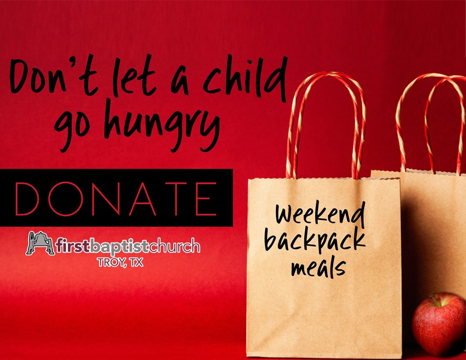 Weekend Backpack Meals - First Baptist Church - Troy, TX