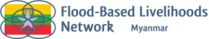 Flood-Based Livelihoods Network - Myanmar