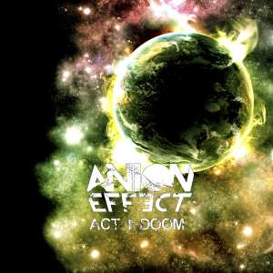 Anion Effect - Act I: Doom [EP]