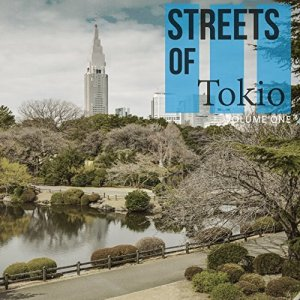 Streets of Tokio, Compilation,
