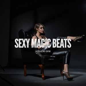 Sexy Magic Beats, Vol. 1