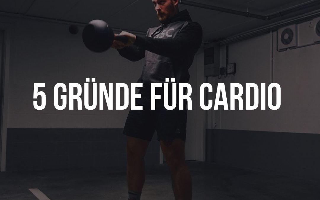 """5 GRÜNDE FÜR """"CARDIO"""""""