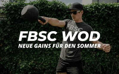 FBSC WOD – NEUE GAINS FÜR DEN SOMMER
