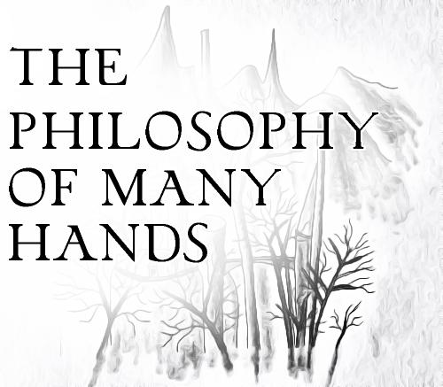 The Philosophy of Many Hands by merrak on deviantART