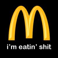 https://i0.wp.com/fc02.deviantart.com/fs23/i/2007/312/4/9/McDonalds__i__m_eating_shit_by_bak16.png