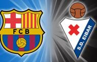 When and where to watch FC Barcelona vs Eibar