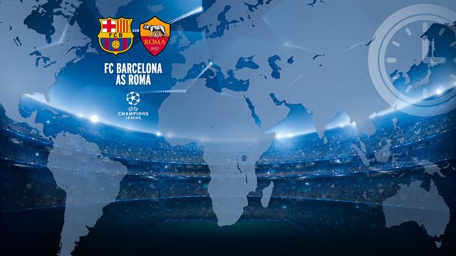 FC Barcelona vs AS ROMA Timing