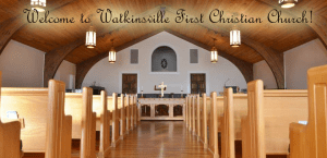 Welcome to Watkinsville First Christian Church